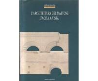 L'ARCHITETTURA DEL MATTONE FACCIA A VISTA Alfonso Acocella 1990 Laterconsult