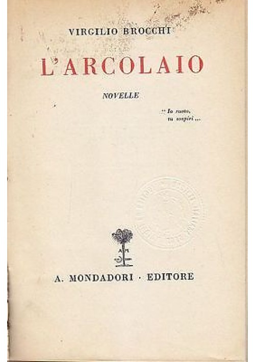 L ARCOLAIO - NOVELLE di Virgilio Brocchi 1933 Mondadori editore
