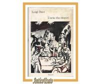 L'ARIA CHE RESPIRI di Luigi Davì 1964 Einaudi I edizione romanzo coralli