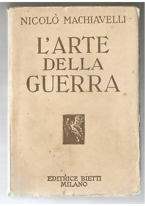 L'ARTE DELLA GUERRA Niccolò Machiavelli 1927 Bietti Istituto editoriale italiano