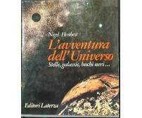 L'AVVENTURA DELL'UNIVERSO di Nigel Henbest Stelle Galassie 1980 Laterza libro