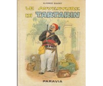 LE AVVENTURE DI TARTARIN di Alfonso Daudet 1960  Paravia illustrato BESIGNANI