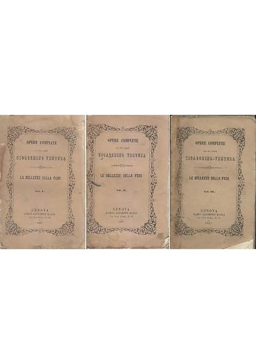 LE BELLEZZE DELLA FEDE 3 volumi di Gioacchino Ventura 1867 Dario Giuseppe Rossi