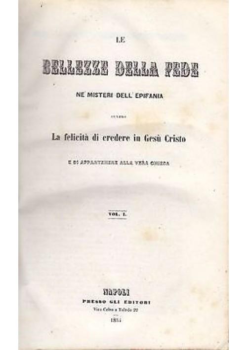 LE BELLEZZE DELLA FEDE NE' MISTERI DELL'EPIFANIA 2 Volumi Gioacchino Ventura