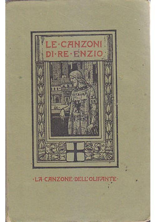LE CANZONI DI RE ENZIO la canzone dell'olifante Giovanni Pascoli I edizione 1908