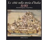 LE CITTA' NELLA STORIA D'ITALIA - BARI di Petrignani e Porsia 1982 Laterza