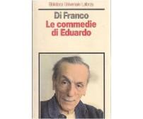 LE COMMEDIE DI EDUARDO di Fiorenza Di Franco 1984 Laterza biblioteca universale