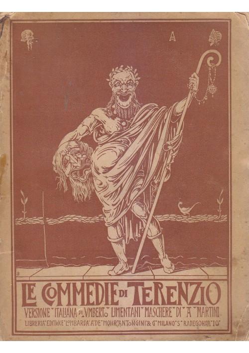 LE COMMEDIE DI TERENZIO Publio Afro 1905 editrice lombarda Illustrato Martini *