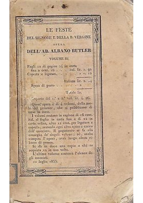 LE FESTE DEL SIGNORE E DELLA BEATA VERGINE volume III Di Albano Butler 1833