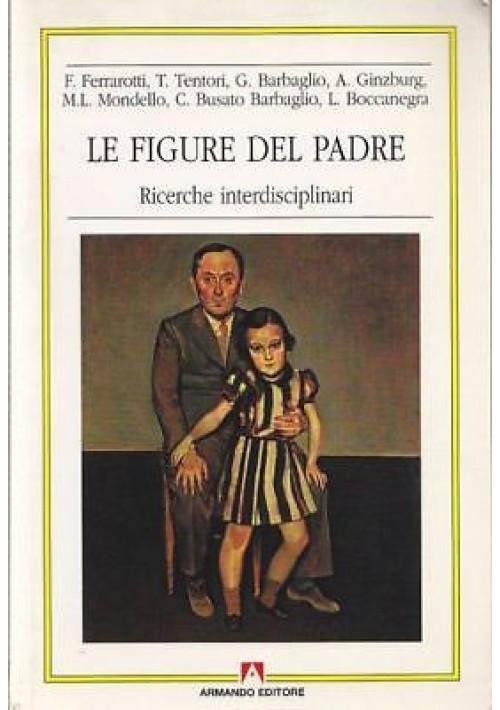 LE FIGURE DEL PADRE RICERCHE INTERDISCIPL.  psicologia