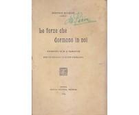 LE FORZE CHE DORMONO IN NOI di Prentice Mulford 1908 Enrico Voghera editore *