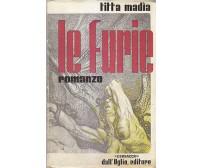 LE FURIE di Titta Madia - Corbaccio Dall'Oglio editore 1942 *