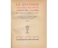LE HISTORIE  DELLA VITA E DEI FATTI DI CRISTOFORO COLOMBO 2 volumi 1930 Alpes *