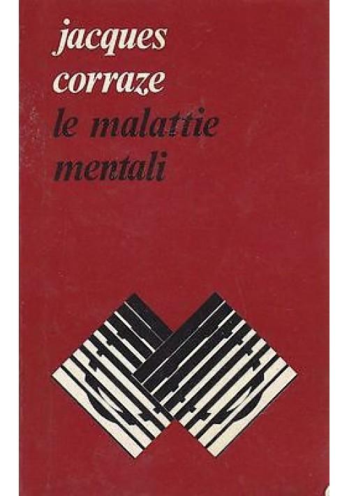 LE MALATTIE MENTALI di Jacques Corraze - Edizioni Paoline 1979