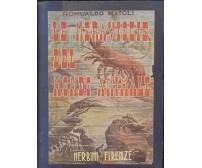 LE MERAVIGLIE DEL MONDO ANIMALE Romualdo Natoli 1941 Nerbini ILLUSTRATO *