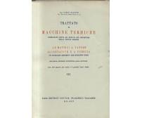 LE MOTRICI A VAPORE ALTERNATIVI E A TURBINA di Carlo Baulino 1949 Vallardi