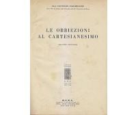 LE OBBIEZIONI AL CARTESIANESIMO VOLUME II di Pantaleo Carabellese 1940 D.U.S.A.