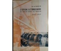 LE OFFICINE ELETTROMECCANICHE DEI CANTIERI RIUNITI DELL'ADRIATICO 1957 Trieste