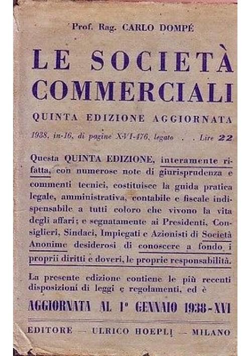 LE SOCIETÀ COMMERCIALI del Prof. Rag. Carlo Dompè - 1938 Hoepli manuali