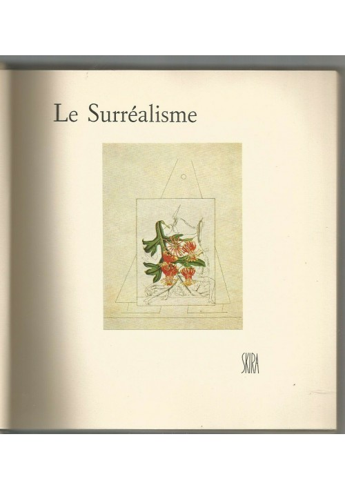 LE SURREALISME di Patrick Waldberg 1962 editions d'art Albert Skira