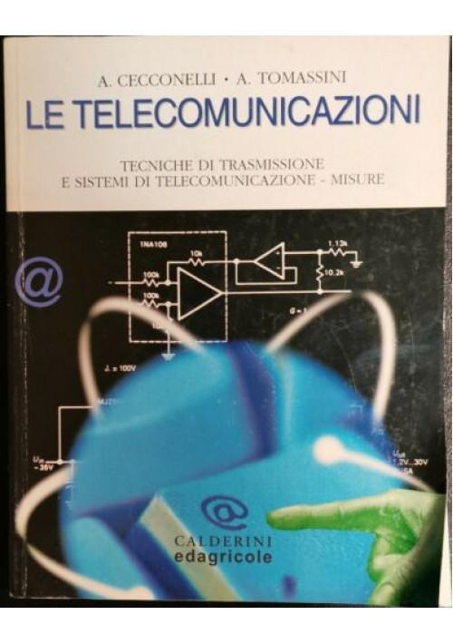 LE TELECOMUNICAZIONI - Cecconelli Tomassini Volume II 2002 Calderini Edagricole