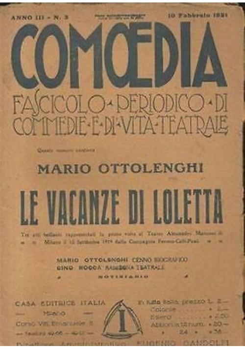 LE VACANZE DI LOLETTA commedia di Mario Ottolenghi -Comoedia a.3 n.3 10/02/1921
