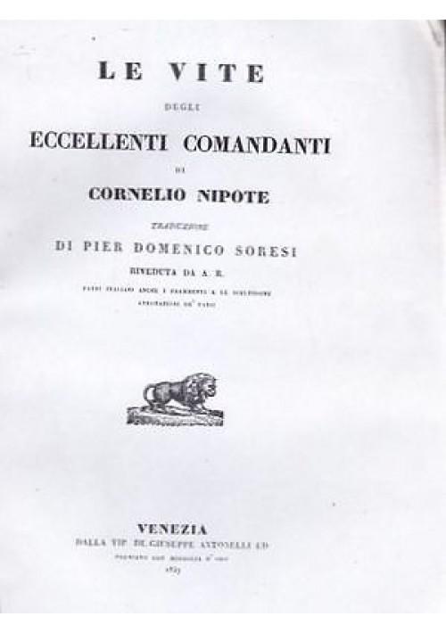 LE VITE DEGLI ECCELLENTI COMANDANTI di Cornelio Nipote 1837 Antonelli