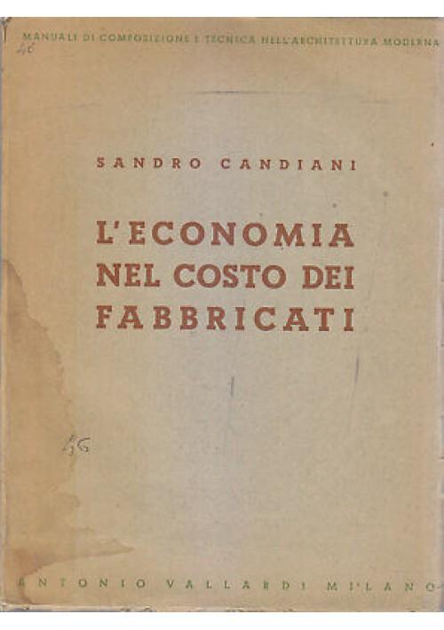 L'ECONOMIA NEL COSTO DEI FABBRICATI Sandro Candiani 1946 Vallardi architettura