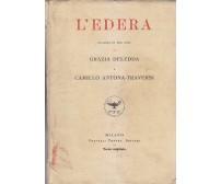 L'EDERA di Grazia Deledda e Camillo Antona Traversi 1921 Fratelli Treves TEATRO