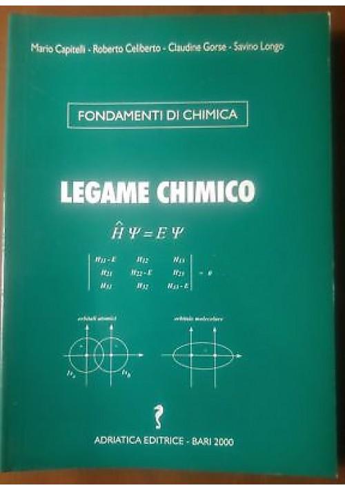 LEGAME CHIMICO Capitelli Celiberto Gorse Longo 2000 Adriatica fondamenti chimica