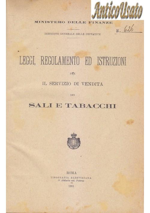 LEGGI REGOLAMENTO ISTRUZIONI PER IL SERVIZIO DI VENDITA DEI SALI E TABACCHI 1901