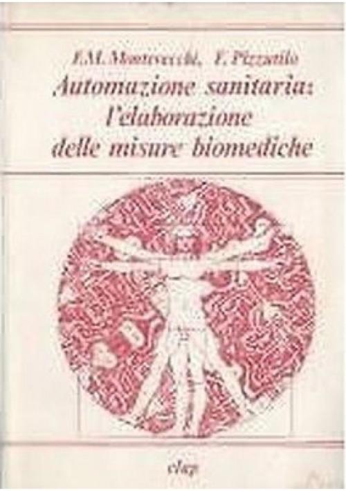 L ELABORAZIONE DELLE MISURE BIOMEDICHE Di F M Montevecchi e F Pizzutilo - 1981