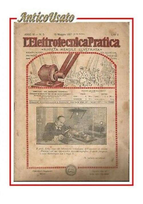 L'ELETTROTECNICA PRATICA rivista illustrata maggio 1927 radio vintage Edison