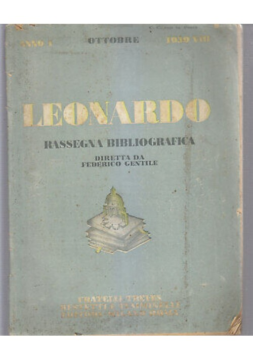 LEONARDO rassegna bibliografica anno I n. 8 ottobre 1930 rivista Treves
