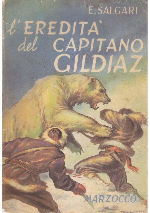L'EREDITA' DEL CAPITANO GILDIAZ  Emilio Salgari 1954 Marzocco