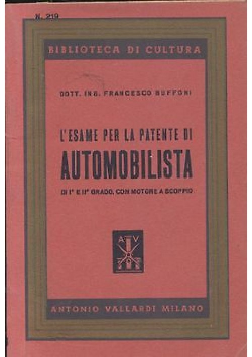 L'ESAME PER LA PATENTE DI AUTOMOBILISTA 1947 I e II grado con motore a scoppio