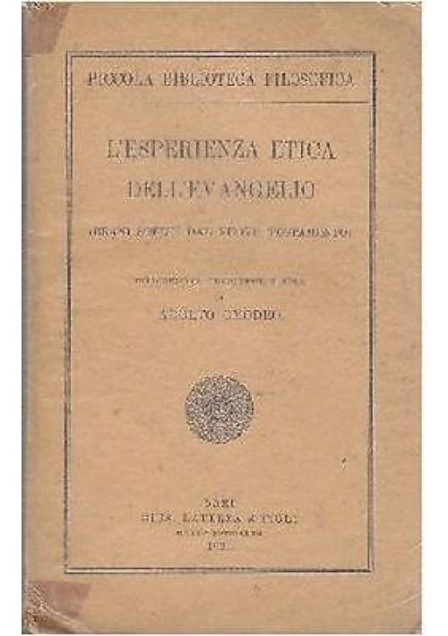 L'ESPERIENZA ETICA DELL'EVANGELIO BRANI SCELTI DAL NUOVO TESTAMENTO 1921 Laterza