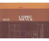 L ESPRIT NOUVEAU Parigi  Bologna di Giuliano Gresleri 1972  Electa Editrice