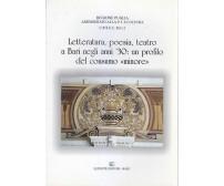 LETTERATURA POESIA TEATRO A BARI NEGLI ANNI  '30 Ettore Catalano 2001 Levante