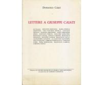 LETTERE A GIUSEPPE CAIATI dai bitontini Giovanni Modugno et al. 1989 Domenico