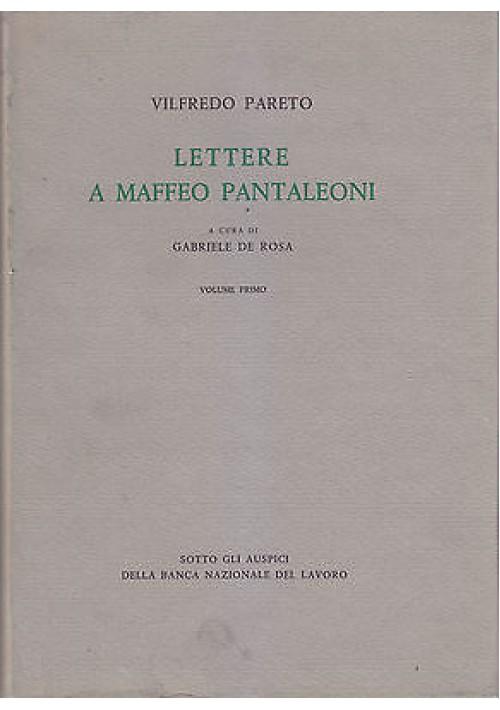LETTERE A MAFFEO PANTALEONI 1890 1923 di Vilfredo Pareto 3 VOLUMI