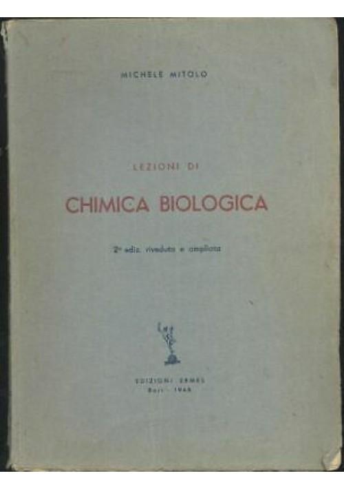 LEZIONI DI CHIMICA BIOLOGICA Michele Mitolo 1948 Edizioni Ermes