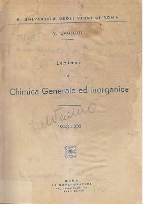 LEZIONI DI CHIMICA GENERALE ED INORGANICA - V. Caglioti 1943 La Supergrafica