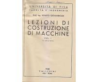 LEZIONI DI COSTRUZIONE DI MACCHINE 2 volumi Renato Giovannozzi 1947 Ballerini