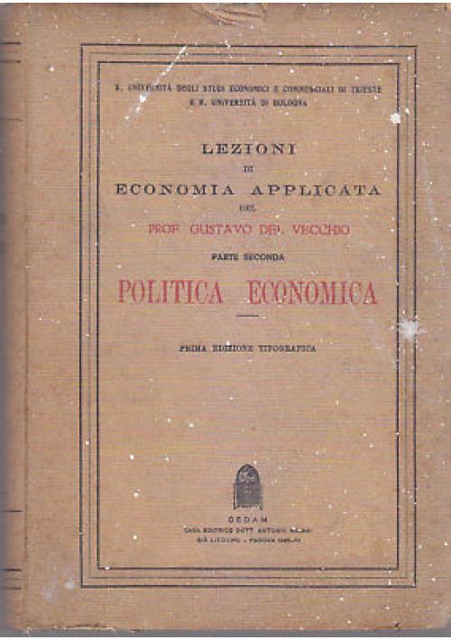 LEZIONI DI ECONOMIA APPLICATA p II POLITICA ECONOMICA Gustavo del Vecchio 1933