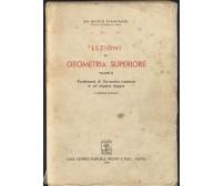 LEZIONI DI GEOMETRIA SUPERIORE vol.IV di Nicolò Spampinato 1949 Pironti