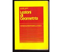 LEZIONI DI GEOMETRIA di Aristide Sanini 1993 Levrotto e Bella *