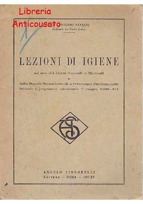 LEZIONI DI IGIENE di Antonio Neviani - Signorelli 1937 per scuole secondarie