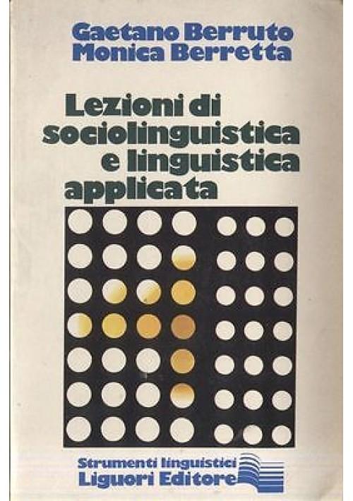 LEZIONI DI SOCIOLINGUISTICA E LINGUISTICA APPLICATA di Berruto e Berretta 1980