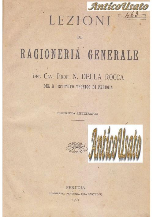 LEZIONI RAGIONERIA GENERALE APPLICATA 3 tomi in 1 vol Della Rocca 1904 Perugia
